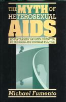 Michael Fumento and The Myth of Heterosexual AIDS